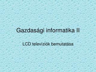 Gazdas�gi informatika II
