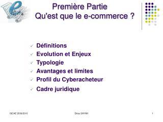Première Partie  Qu'est que le e-commerce ?