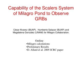 Capability of the Scalers System of Milagro Pond to Observe GRBs