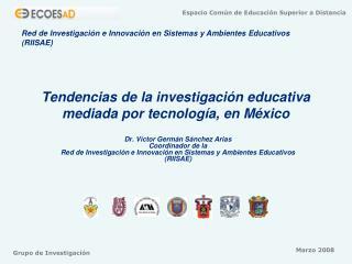 Tendencias de la investigación educativa mediada por tecnología, en México