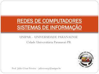UNIPAR � UNIVERSIDADE PARANAENSE Cidade Universit�ria Paranava�-PR