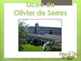 Liceo  de  Olivier de Serres