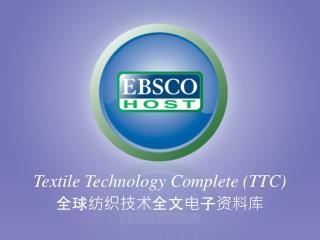 Textile Technology Complete (TTC)