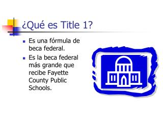 ¿Qué es Title 1?