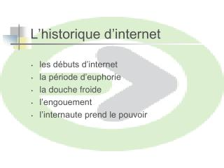 L'historique d'internet