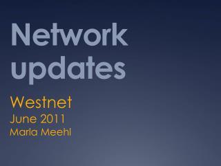 Network updates