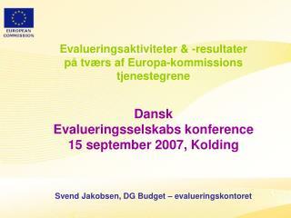 Evalueringsaktiviteter & -resultater på tværs af Europa-kommissions tjenestegrene Dansk