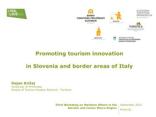 Promoting tourism innovation in  Slovenia  and border areas of Italy