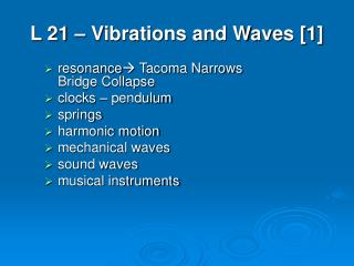 L 21 – Vibrations and Waves [1]