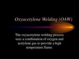 Oxyacetylene Welding OAW