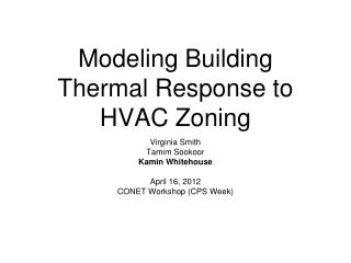 Modeling Building Thermal Response to HVAC Zoning