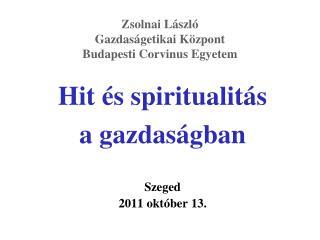 Zsolnai László Gazdaságetikai Központ Budapesti  Corvinus  Egyetem