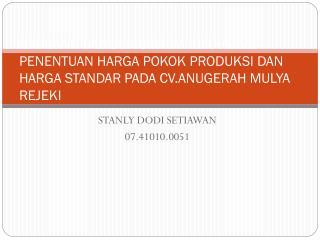 STANLY DODI SETIAWAN 07.41010.0051