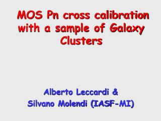MOS Pn cross calibration with a sample of Galaxy Clusters