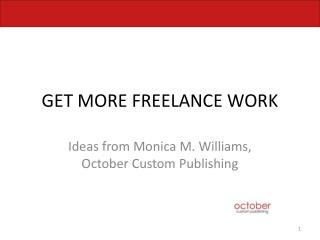GET MORE FREELANCE WORK