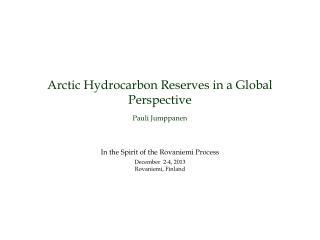 ARCTIC HYDROCARBON RESOURCES (Source: USGS)