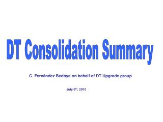 DT Consolidation Summary