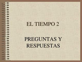 EL TIEMPO 2