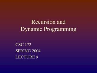 Recursion and  Dynamic Programming