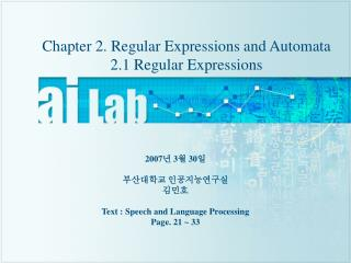 Chapter 2. Regular Expressions and Automata 2.1 Regular Expressions