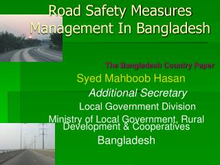 Road Safety Measures Management In Bangladesh