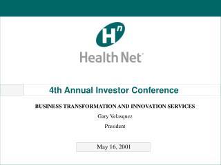 4th Annual Investor Conference