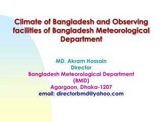 Climate of Bangladesh and Observing facilities of Bangladesh Meteorological Department