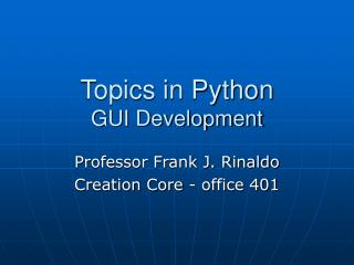 Topics in Python GUI Development