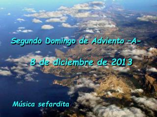Segundo Domingo de Adviento �A-