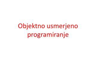 Objektno usmerjeno programiranje