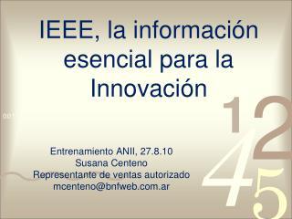 IEEE, la información esencial para la Innovación