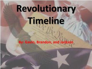 Revolutionary Timeline