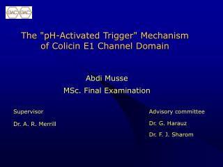 "The ""pH-A c tivated Trigger"" Mechanism of Colicin E1 Channel Domain"