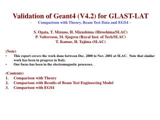 Validation of Geant4 (V4.2) for GLAST-LAT Comparison with Theory, Beam Test Data and EGS4 –