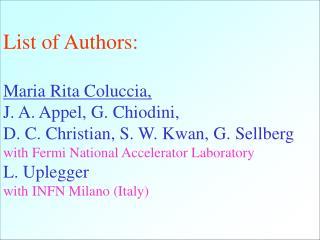 List of Authors: Maria Rita Coluccia, J. A. Appel, G. Chiodini,