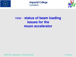 new -  status of beam loading issues for the  muon accelerator