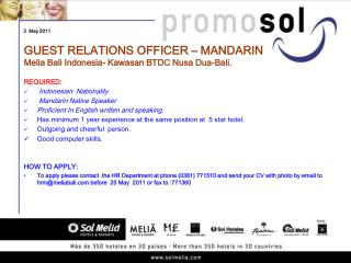 GUEST RELATIONS OFFICER – MANDARIN Melia Bali Indonesia- Kawasan BTDC Nusa Dua-Bali.
