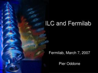 ILC and Fermilab