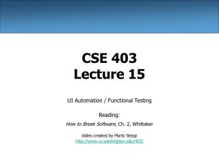 CSE 403 Lecture 15