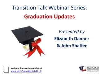Transition Talk Webinar Series: Graduation Updates