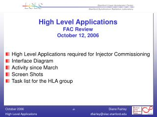 High Level Applications FAC Review  October 12, 2006