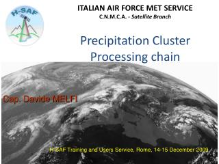 Precipitation Cluster Processing chain