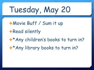 Tuesday, May 20