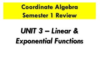 Coordinate Algebra Semester 1 Review