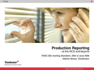 Production Reporting - at the NCS and beyond