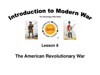 Lesson 8 The American Revolutionary War