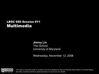 Jimmy Lin The iSchool University of Maryland Wednesday, November 12, 2008