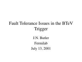 Fault Tolerance Issues in the BTeV Trigger