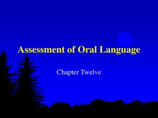 Assessment of Oral Language