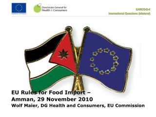 EU Rules for Food Import –  Amman, 29 November 2010